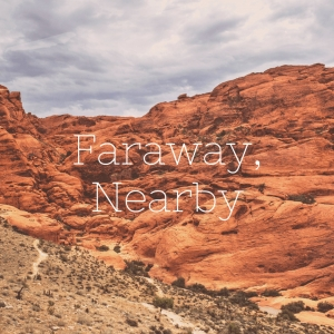Faraway, Nearby by Poesie